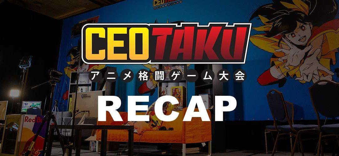 CEOtaku 2018 Recap